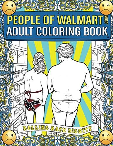 People of Walmart.com Adult Coloring Book