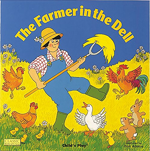 The Farmer in the Dell (Classic Books with Holes 8x8)