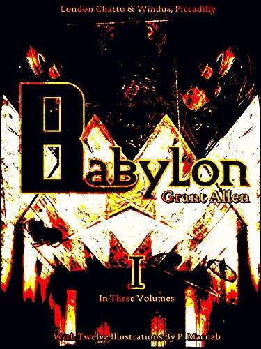 Babylon, Volume 1 (of 3) (Babylon Series) (English Edition)