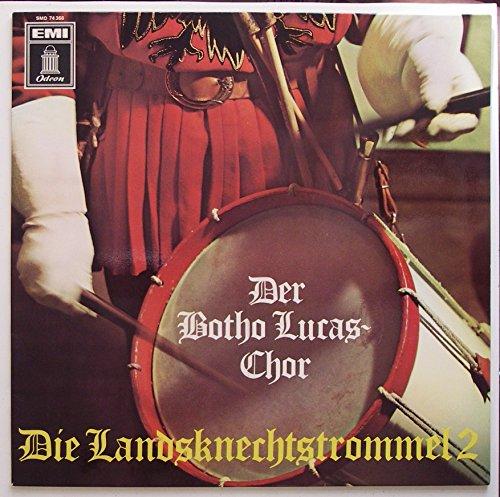 Die Landsknechtstrommel 2 / Der Botho Lucas Chor / Bildhülle / Odeon # SMO 74366 / Weißes Label / Wir zogen in das Feld / Das Leben ist ein Würfelspiel / Weit laßt die Fahnen wehen / Es schlägt ein fremder Fink im Land / u.v.a. / 12