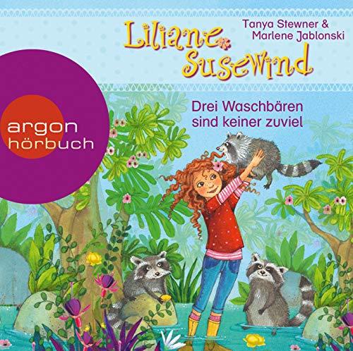 Liliane Susewind – Drei Waschbären sind keiner zu viel: Das Mädchen, das mit den Tieren spricht – ein Abenteuer für Mädchen und Jungen ab 4 Jahren (Liliane Susewind ab 4, Band 8)