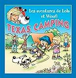 Texas camping: Un petit livre pour enfants (Lola & Woufi t. 14)