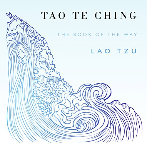 Tao Te Ching                   By:                                                                                                                                 Lao Tzu,                                                                                        Sam Torode                               Narrated by:                                                                                                                                 Amanda Brewer                      Length: 1 hr and 6 mins     203 ratings     Overall 4.7