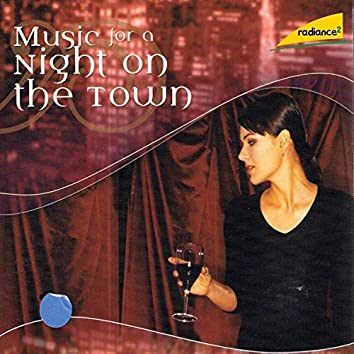 Music for a Night on the Town