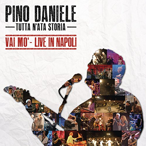Tutta n'ata storia (Vai mo' - Live in Napoli)