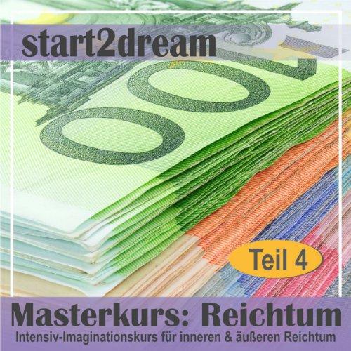 Masterkurs Reichtum - Teil 4 audiobook cover art