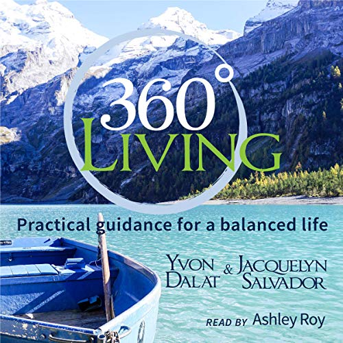 360 Living: Practical Guidance for a Balanced Life cover art