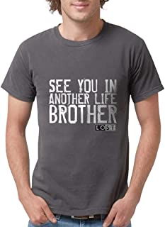 See You In Another Life Broth Mens Comfort Tee