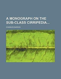 A Monograph on the Sub-Class Cirripedia