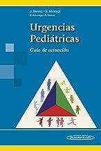Urgencias Pediátricas. Guía de actuación (Spanish Edition)