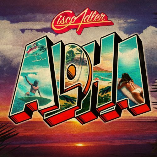 Aloha by Cisco Adler (2012-10-23)
