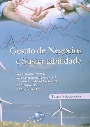 Gestão de Negócios e Sustentabilidade. Textos Selecionados