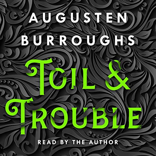 Toil & Trouble audiobook cover art