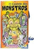 Castelo dos Monstros. Um Livro Pop Up