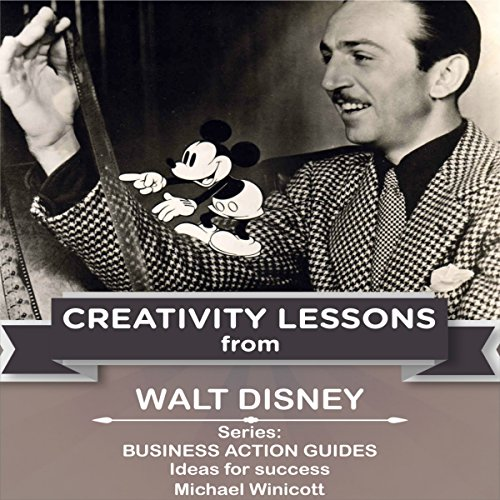 Walt Disney: Creativity Lessons cover art