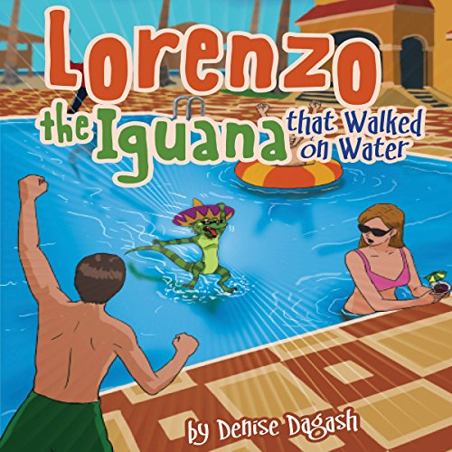 Lorenzo the Iguana That Walked on Water cover art