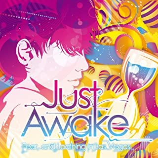 Just Awake by AND LOATHING IN LAS VEGAS FEAR (2012-01-11)