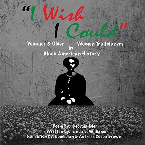 'I Wish I Could': Younger & Older Women Trailblazers in Black American History