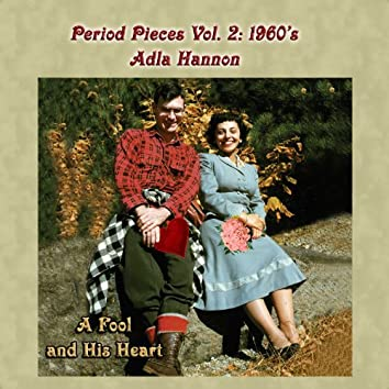 Period Pieces Vol. 2: Adla Hannon-1960's