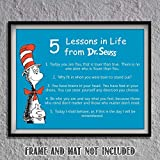 """Dr. Seuss Quotes Wall Art Sign- """"5 Lessons in Life""""- 8 x 10' Art Wall Print- Ready to Frame. Funny Home, Office & Class Décor. Designed for Kids, Applies To All. Makes an Amusing Conversation Starter."""