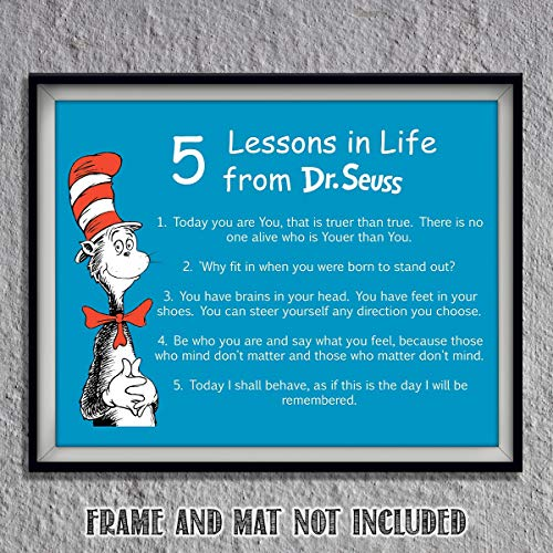 "Dr. Seuss Quotes Wall Art Sign- ""5 Lessons in Life""- 8 x 10"" Art Wall Print- Ready to Frame. Funny Home, Office & Class Décor. Designed for Kids, Applies To All. Makes an Amusing Conversation Starter."