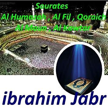 Sourates Al Humazah, Al Fil, Qoraich, Al Maun, Al Kawtar (Quran)