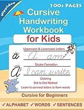 Cursive Handwriting Workbook For Kids: Cursive for beginners workbook. Cursive letter tracing book. Cursive writing practi...