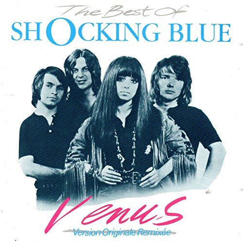 The best of Shocking Blue : Venus [Import anglais]