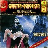 Geister-Schocker – Folge 01: Bei Vollmond holt dich der Vampir
