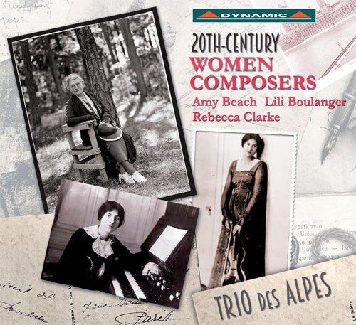 Mujeres Compositoras Del Siglo Xx: Obras Para Flauta Y Piano De Rebecca Clarke, Lili Boulanger Y Amy Marcy Beach / Lorna Windsor, Soprano. Trio Des Alpes