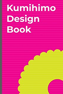 Kumihimo Design Book: Note and sketch your own kumihimo designs in this braid pattern sketchbook. Use the round kumihimo template on each page to ... this designer's notebook. Round kumihimo.
