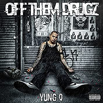 Off Them Drugz