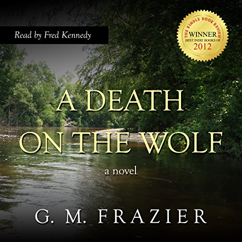 A Death on the Wolf                   De :                                                                                                                                 G. M. Frazier                               Lu par :                                                                                                                                 Fred Kennedy                      Durée : 8 h et 37 min     Pas de notations     Global 0,0