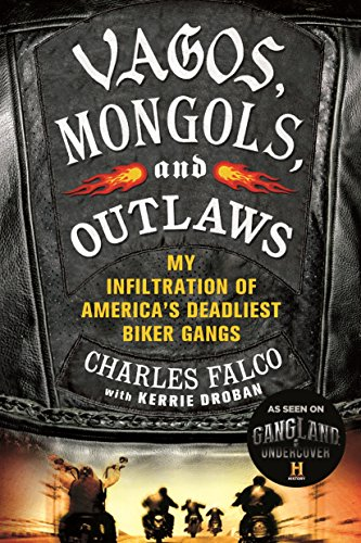 Compare Textbook Prices for Vagos, Mongols, and Outlaws: My Infiltration of America's Deadliest Biker Gangs Reprint Edition ISBN 9781250048462 by Falco, Charles,Droban, Kerrie