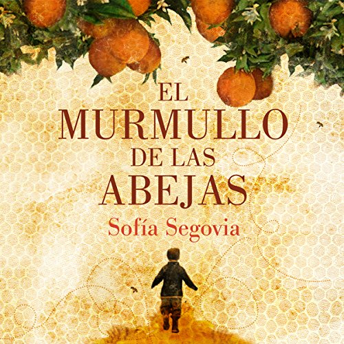 El murmullo de las abejas [The Hum of Bees] audiobook cover art