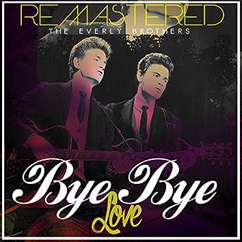 Bye Bye Love (Remastered)