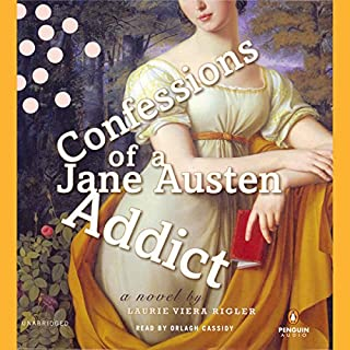 Confessions of a Jane Austen Addict                   By:                                                                                                                                 Laurie Viera Rigler                               Narrated by:                                                                                                                                 Orlagh Cassidy                      Length: 7 hrs and 19 mins     556 ratings     Overall 3.7