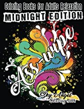 Coloring Books for Adults Relaxation: Swear Word Coloring Book: Sweary Book, Swear Word, Swearing Coloring Book Patterns For Relaxation, Relieve Your ... Stress Relief (Midnight Edition) (Volume 16)