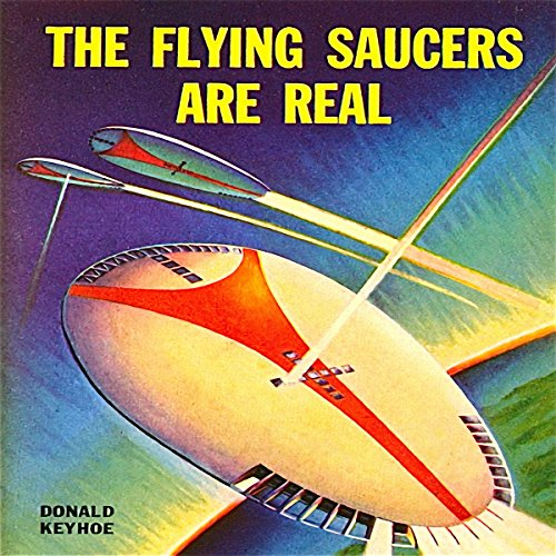The Flying Saucers Are Real audiobook cover art