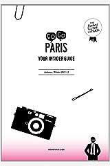 Gogo Paris: Your Insider Guide, Autumn-Winter 2011-12 Paperback
