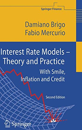 Interest Rate Models-theory and Practice: With Smile, Inflation and Credit