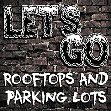 Rooftops & Parking Lots