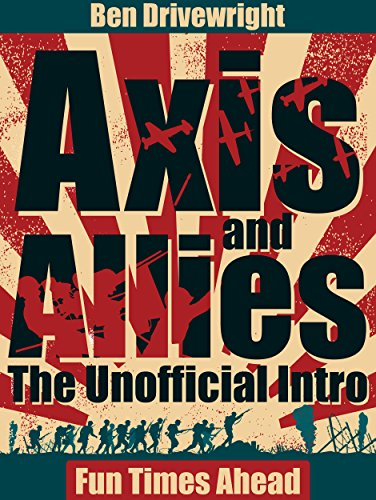 Axis and Allies: The Unofficial Intro (Fun Times Ahead Book 1) (English Edition)