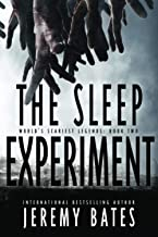 Download Book The Sleep Experiment: An edge-of-your-seat psychological thriller (World's Scariest Legends) PDF