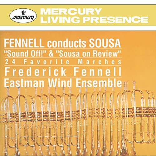 Eastman Wind Ensemble & Frederick Fennell