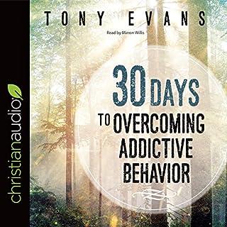 30 Days to Overcoming Addictive Behavior cover art