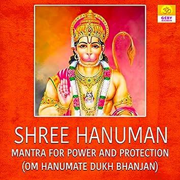 Shree Hanuman Mantra For Power And Protection (Om Hanumate Dukh Bhanjan)