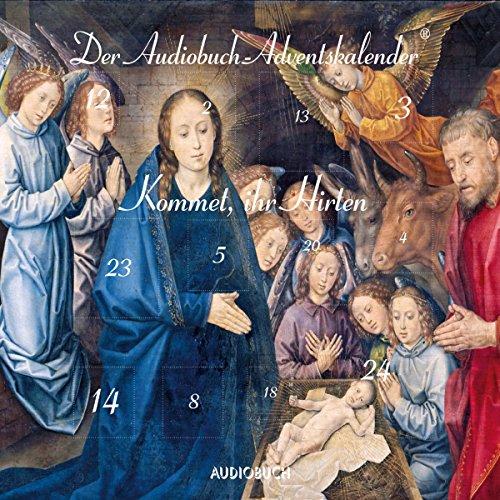 Kommet, ihr Hirten: Der Audiobuch-Adventskalender