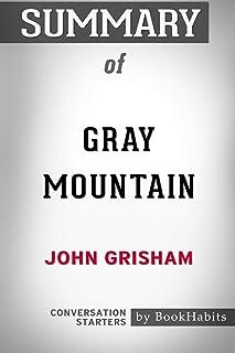Summary of Gray Mountain by John Grisham: Conversation Starters