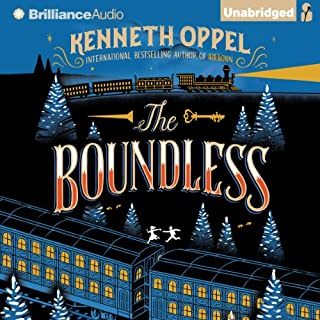 The Boundless                   By:                                                                                                                                 Kenneth Oppel                               Narrated by:                                                                                                                                 Nick Podehl                      Length: 8 hrs and 7 mins     181 ratings     Overall 4.4